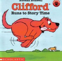 Clifford Runs to Story Time