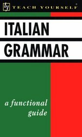 Italian Grammar (Teach Yourself)