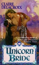 Unicorn Bride (Unicorn ) (Harlequin Historical, No 223)