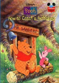 How to Catch a Heffalump (Winnie the Pooh)