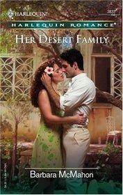 Her Desert Family (Harlequin Romance, No 3833)