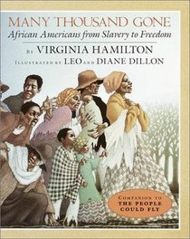 Many Thousands Gone: African-Americans from Slavery to Freedom