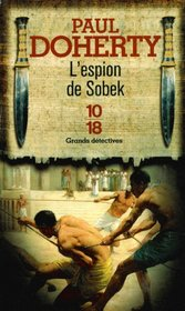 L'Espion de Sobek (The Spies of Sobeck) (Ancient Egyptian Mysteries, Bk 7) (French Edition)