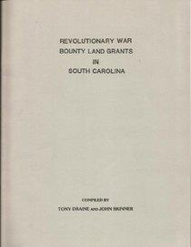 Revolutionary War Bounty Land Grants in South Carolina