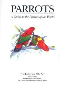 Parrots: A Guide to Parrots of the World (Helm Identification Guides)