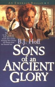 Sons of an Ancient Glory (Emerald Ballad, Bk 4)