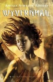 Wyvernhail: The Kiesha'ra: Volume Five (The Kiesha'ra)