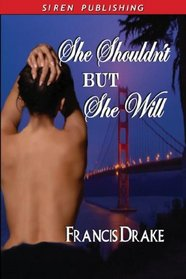 She Shouldn't, But She Will (Passionate PIs, Bk 1)