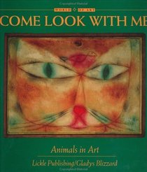 Come Look With Me: Animals in Art (Come Look with Me)