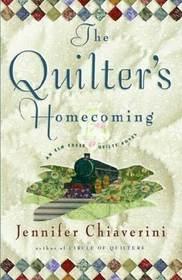 The Quilter's Homecoming (Elm Creek Quilts, Bk 10)