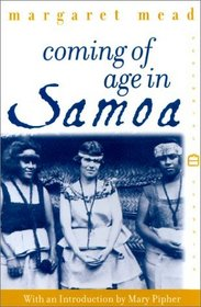 Coming of Age in Samoa : A Psychological Study of Primitive Youth for Western Civilisation (Perennial Classics)