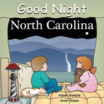 Good Night North Carolina (Good Night Our World series)