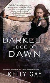The Darkest Edge of Dawn