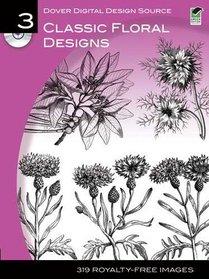 Dover Digital Design Source #3: Classic Floral Designs (Dover Digital Design Series)