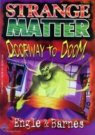 Doorway to Doom (Strange Matter ; Vol, 20)