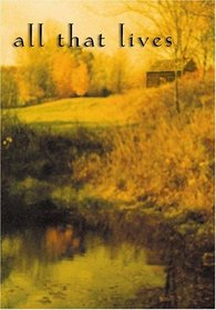 All That Lives : A Novel of the Bell Witch