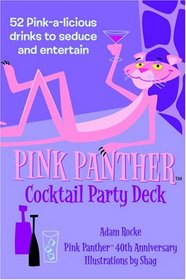 Pink Panther Cocktail Party Deck: 52 Pink-a-licious Drinks to Seduce and Entertain