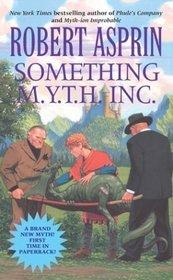 Something M.Y.T.H. Inc (Myth Adventures #12)