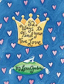 52 Ways to Find True Love (52 Decks)
