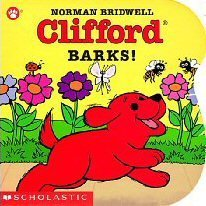 Clifford Barks! (Press the Button and Listen/Board Book With Sound Module)