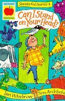 Can I Stand on Your Head? (Shrinky Kids Stories)