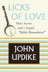 Licks of Love : Short Stories and a Sequel