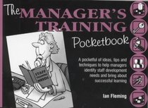 The Manager's Training Pocketbook (Management Pocketbook Series)