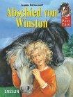 Das Pony- Trio. Abschied von Winston. ( Ab 8 J.).