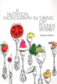 Nutrition Monograph for Taking Off Pounds Sensibly