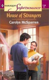 House of Strangers (Harlequin SuperRomance, No 1143)