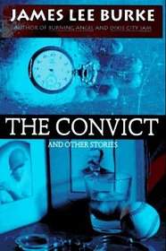 The Convict : And Other Stories
