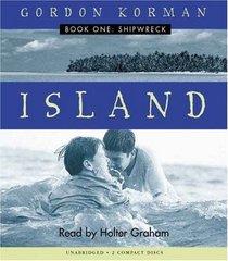 Shipwreck - Island, Book 1
