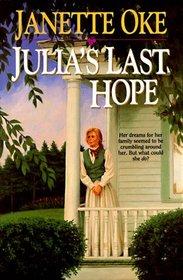 Julia's Last Hope (Women of the West, Bk 2)