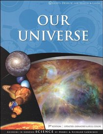 Our Universe (God's Design) (3rd Edition)