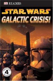 Galactic Crisis (Star Wars: DK Readers, Level 4)