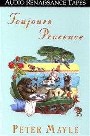 Toujours Provence (Audio Cassette) (Abridged)