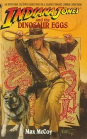 Indiana Jones and the Dinosaur Eggs (Indiana Jones)