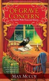 Of Grave Concern (Ophelia Wylde, Bk 1)
