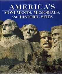 Americas Monuments Memorials and Historic Sites