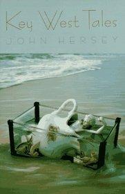 Key West Tales: Stories