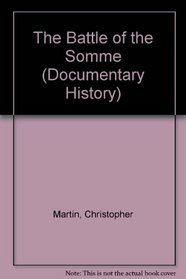 The Battle of the Somme (Documentary History)