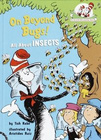 On Beyond Bugs : All About Insects (The Cat in the Hat's Learning Library)