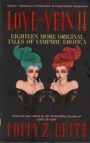 Love in Vein II: Eighteen More Tales of Vampiric Erotica