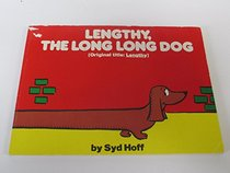 Lengthy, the Long Long Dog