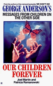 Our children forever: george anderson's message fr