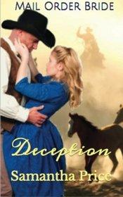 Mail Order Bride: Deception (Western Mail Order Brides) (Volume 1)