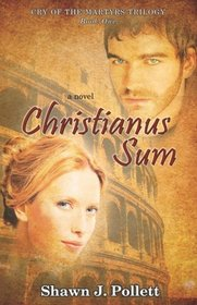 Christianus Sum (Cry of the Martyrs, Bk 1)