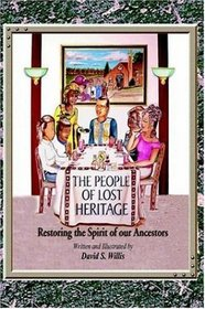 The People of Lost Heritage: Restoring the Spirit of our Ancestors