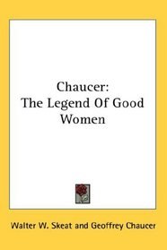 Chaucer: The Legend Of Good Women