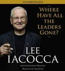 Where Have All The Leaders Gone? (Audio CD) (Unabridged)
